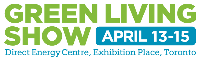 The Green Living Show, Exhibition Place - Toronto, Ontario